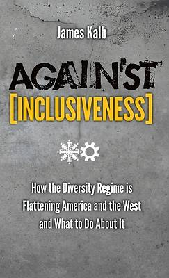 Picture of Against Inclusiveness