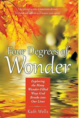 Four Degrees of Wonder