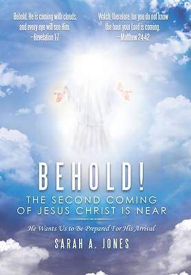Picture of Behold! the Second Coming of Jesus Christ Is Near