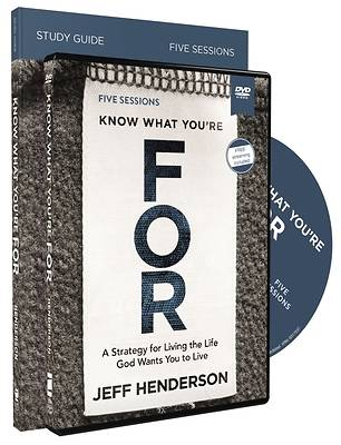 Know What You're for Study Guide with DVD