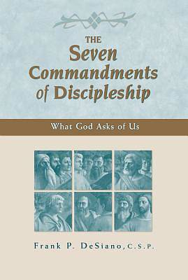 The Seven Commandments of Discipleship