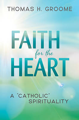Picture of Faith for the Heart