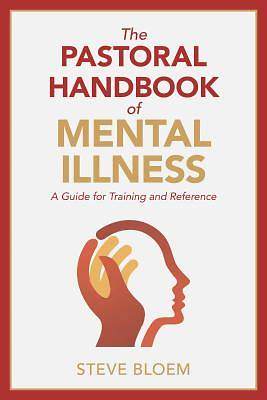 Picture of The Pastoral Handbook of Mental Illness