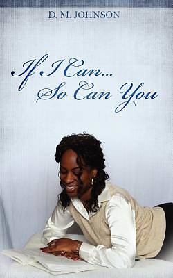 If I Can...So Can You!!!