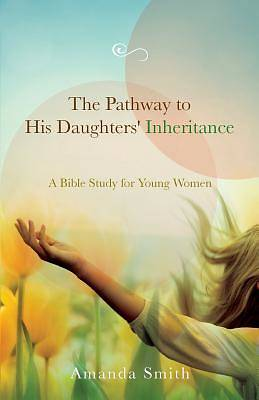 The Pathway to His Daughters Inheritance