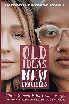 Picture of Old Ideas, New Practices