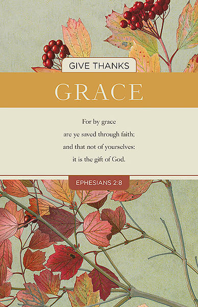 Grace Thanksgiving Ephesians 2:8 Regular Size Bulletin