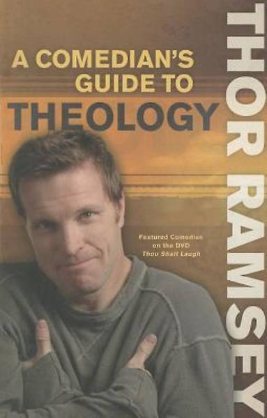 A Comedians Guide to Theology