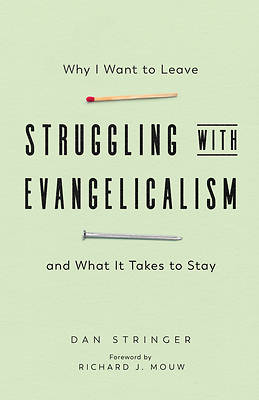 Picture of Struggling with Evangelicalism