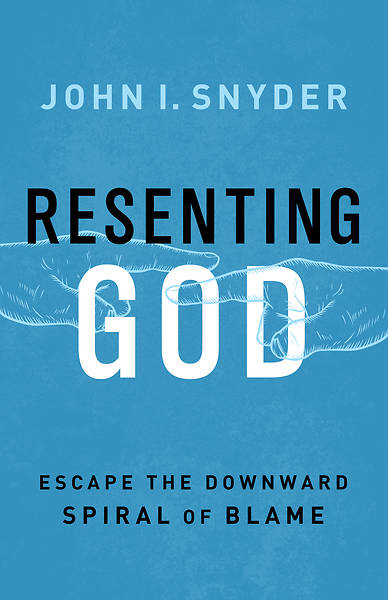 Picture of Resenting God