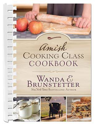 The Amish Cooking Class Cookbook