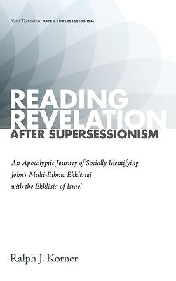Picture of Reading Revelation After Supersessionism