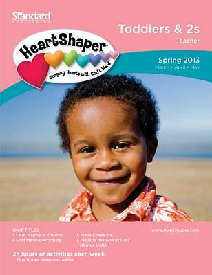 Standards Heartshaper Toddlers 2s Teacher Spring 2013