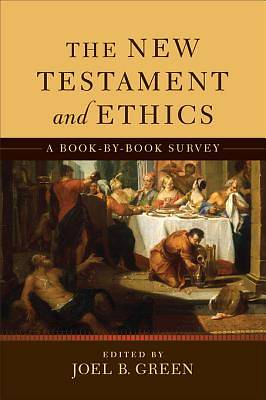 The New Testament and Ethics [ePub Ebook]