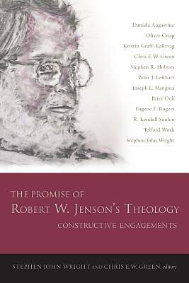 The Promise of Robert W. Jensons Theology