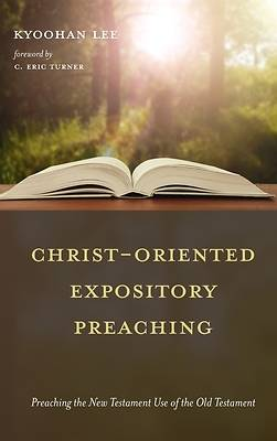 Picture of Christ-Oriented Expository Preaching