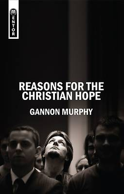 Picture of Reasons for the Christian Hope