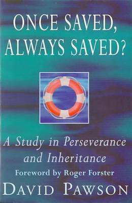 Once Saved, Always Saved?