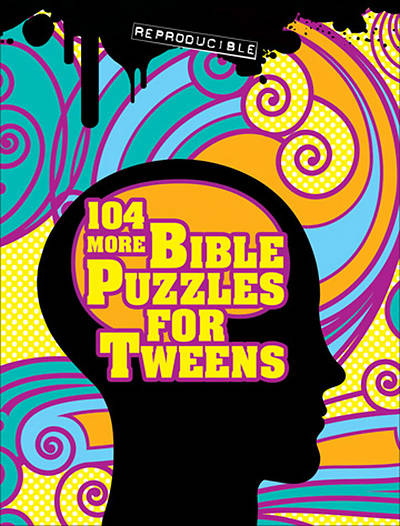 104 More Bible Puzzles for Tweens