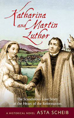 Martin Luther and Katharina of Bora