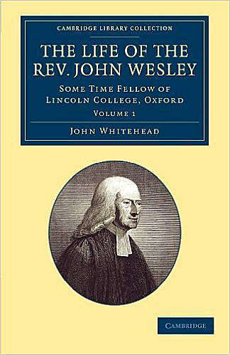 Picture of The Life of the Rev. John Wesley - Volume 1