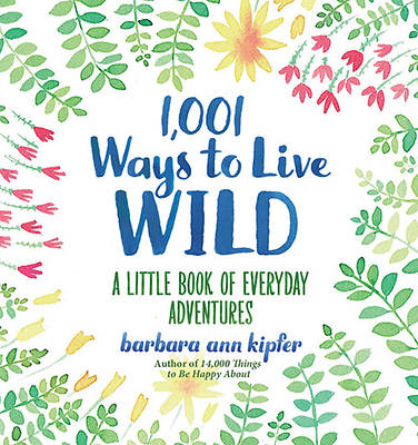 Picture of 1,001 Ways to Live Wild
