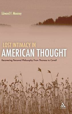 Picture of Lost Intimacy in American Thought
