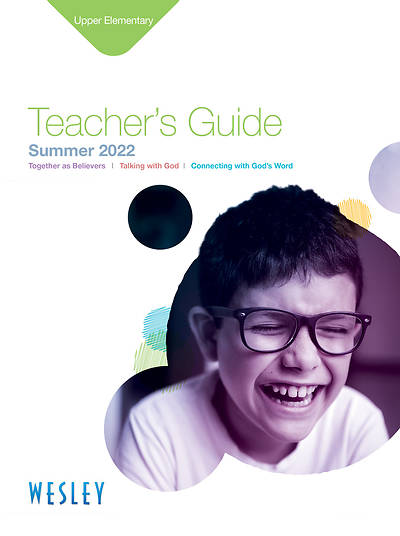 Wesley Upper Elementary Teachers Guide Summer