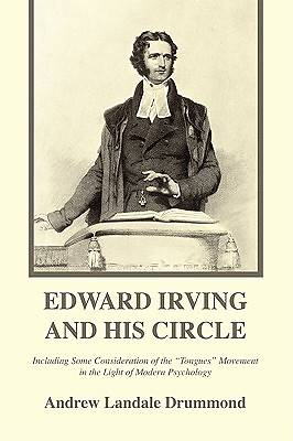 Edward Irving and His Circle
