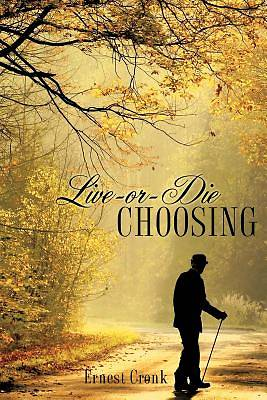 Live -Or--Die Choosing