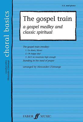The Gospel Train; A Gospel Medley and Classic Spiritual