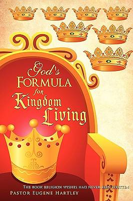 Gods Formula for Kingdom Living