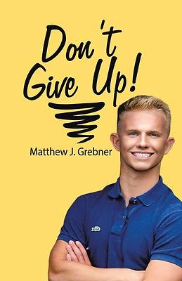 Picture of Don't Give Up!