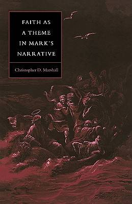 Faith as a Theme in Marks Narrative