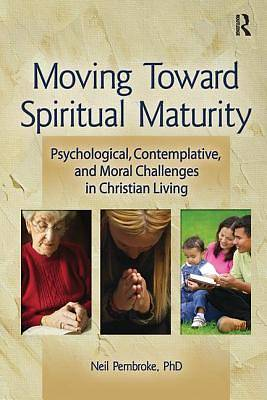 Moving Toward Spiritual Maturity