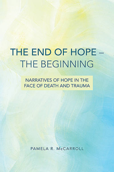 The End of Hope--The Beginning