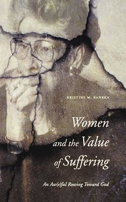 Women and the Value of Suffering