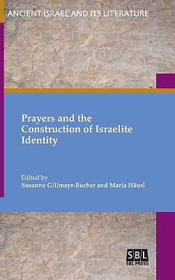 Picture of Prayers and the Construction of Israelite Identity