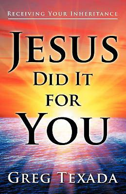 Jesus Did It for You