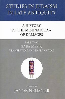 Picture of A History of the Mishnaic Law of Damages, Part Two