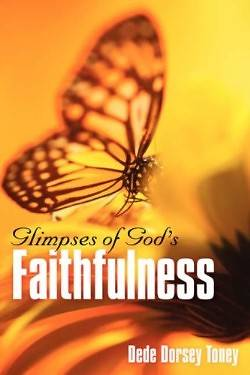 Glimpses of Gods Faithfulness