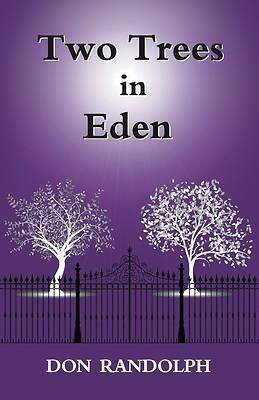 Two Trees in Eden