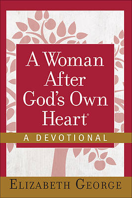 Picture of A Woman After God's Own Heart--A Devotional