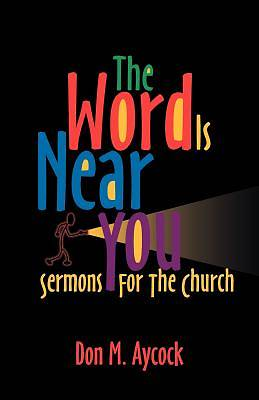 The Word is Near You