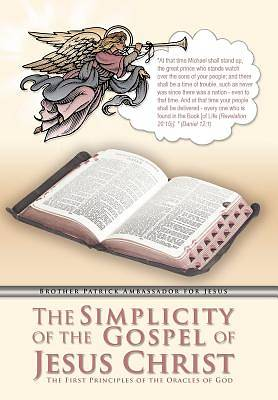 The Simplicity of the Gospel of Jesus Christ