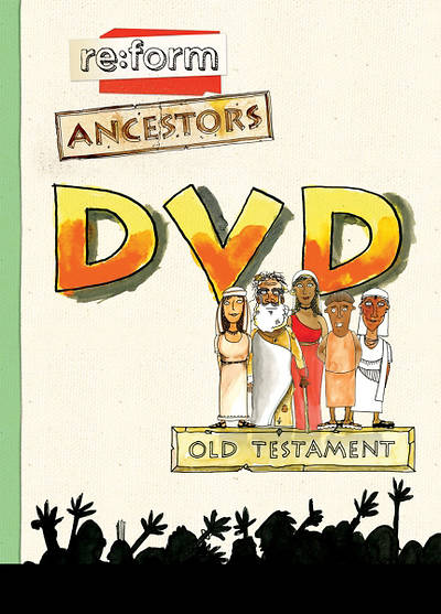 re:form Ancestors Old Testament DVD