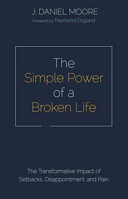 Picture of The Simple Power of a Broken Life