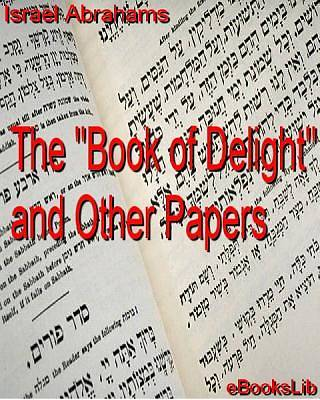 The Book of Delight and Other Papers [Adobe Ebook]