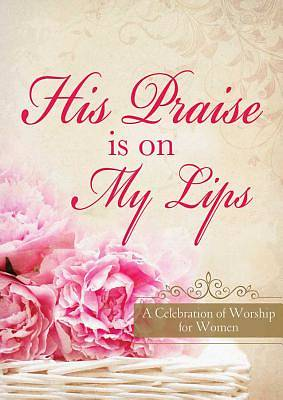 His Praise Is on My Lips [ePub Ebook]