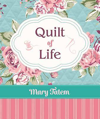 Quilt of Life